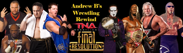Andrew B's Wrestling Rewind TNA Final Resolution 2008 Banner
